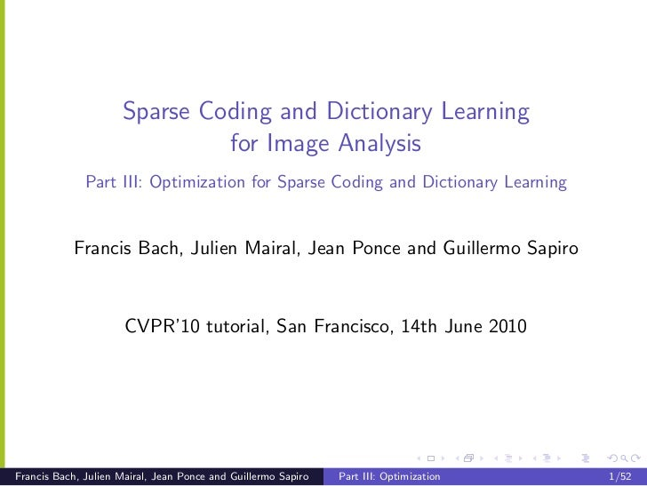 Sparse Coding and Dictionary Learning                              for Image Analysis              Part III: Optimization ...