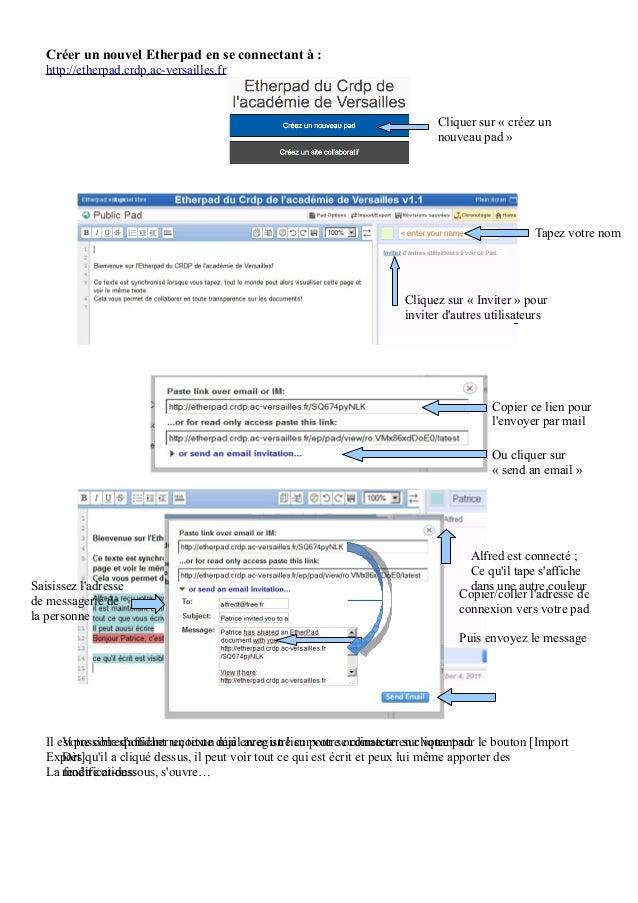 Créer un nouvel Etherpad en se connectant à :   http://etherpad.crdp.ac-versailles.fr                                     ...