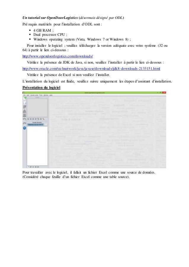 Un tutorial sur OpenDoorLogistics (désormais désigné par ODL) Pré requis matériels pour l'installation d'ODL sont :  4 GB...