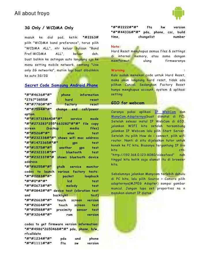 All about froyo    3G Only / WCDMA Only                             *#*#2222#*#*      fta   hw    version                 ...
