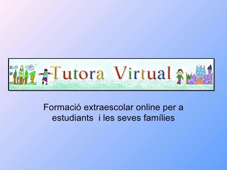 Formació extraescolar online per a estudiants i les seves famílies