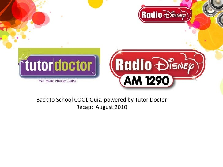 Back to School COOL Quiz, powered by Tutor Doctor                 Recap: August 2010