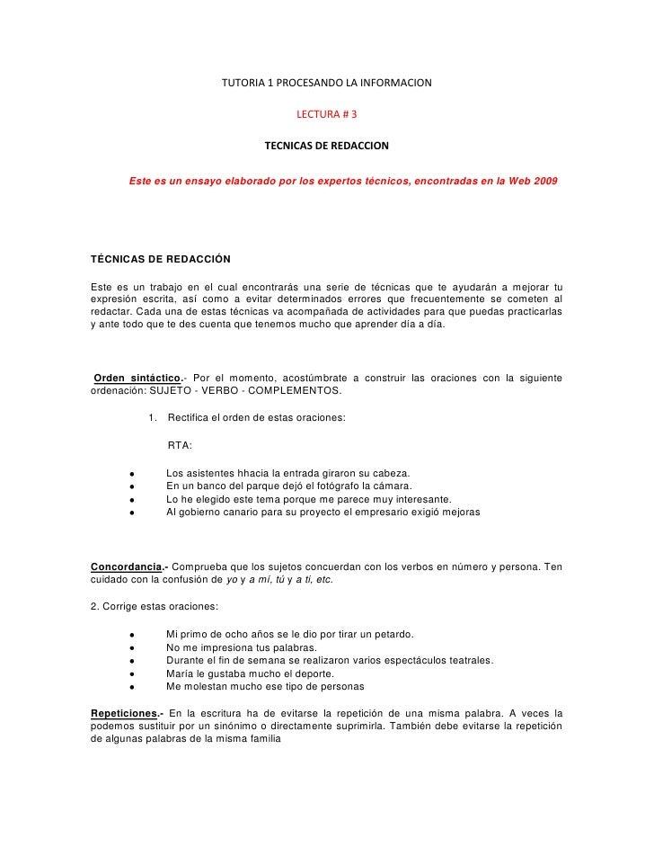 TUTORIA 1 PROCESANDO LA INFORMACION<br />LECTURA # 3<br />TECNICAS DE REDACCION<br />Este es un ensayo elaborado por los e...