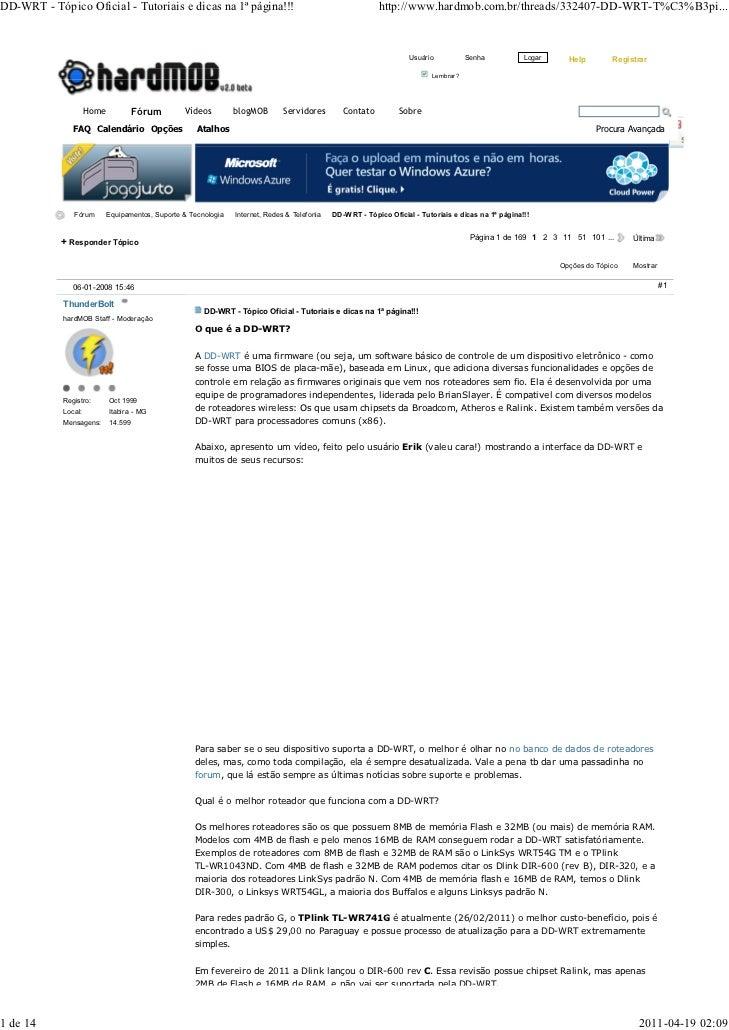 DD-WRT - Tópico Oficial - Tutoriais e dicas na 1ª página!!!                                               http://www.hardm...