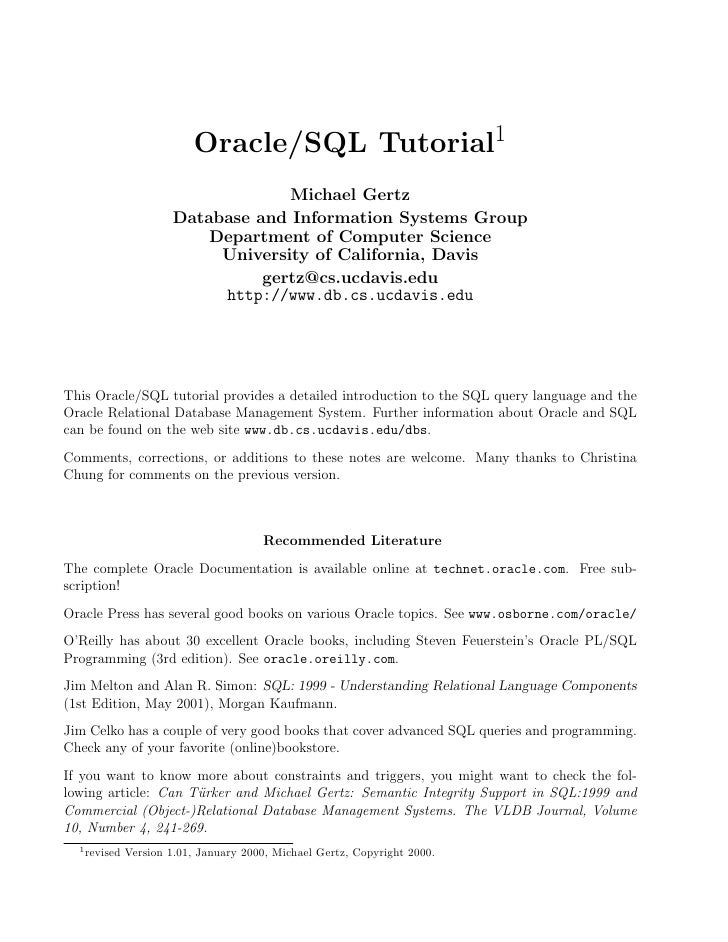 Oracle/SQL Tutorial1                                    Michael Gertz                       Database and Information Syste...