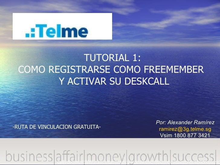 Tutorial 1 Como Registrarse Gratis En Telme Mapitel