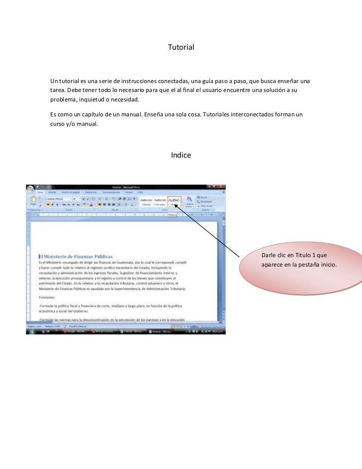 Tutorial<br />Un tutorial es una serie de instrucciones conectadas, una guía paso a paso, que busca enseñar una tarea. Deb...