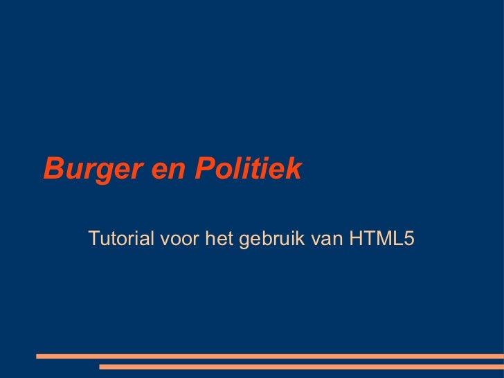 Burger en Politiek Tutorial voor het gebruik van HTML5
