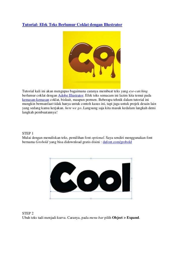 Tutorial: Efek Teks Berlumur Coklat dengan IllustratorTutorial kali ini akan mengupas bagaimana caranya membuat teks yang ...