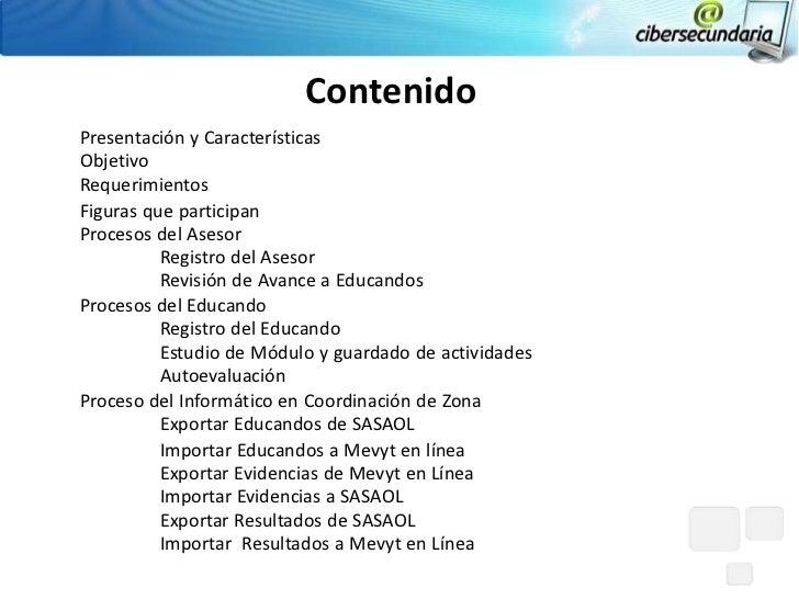 ContenidoPresentación y CaracterísticasObjetivoRequerimientosFiguras que participanProcesos del Asesor          Registro d...