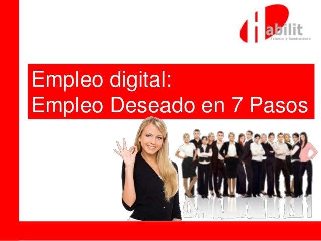 Empleo digital: Empleo Deseado en 7 Pasos