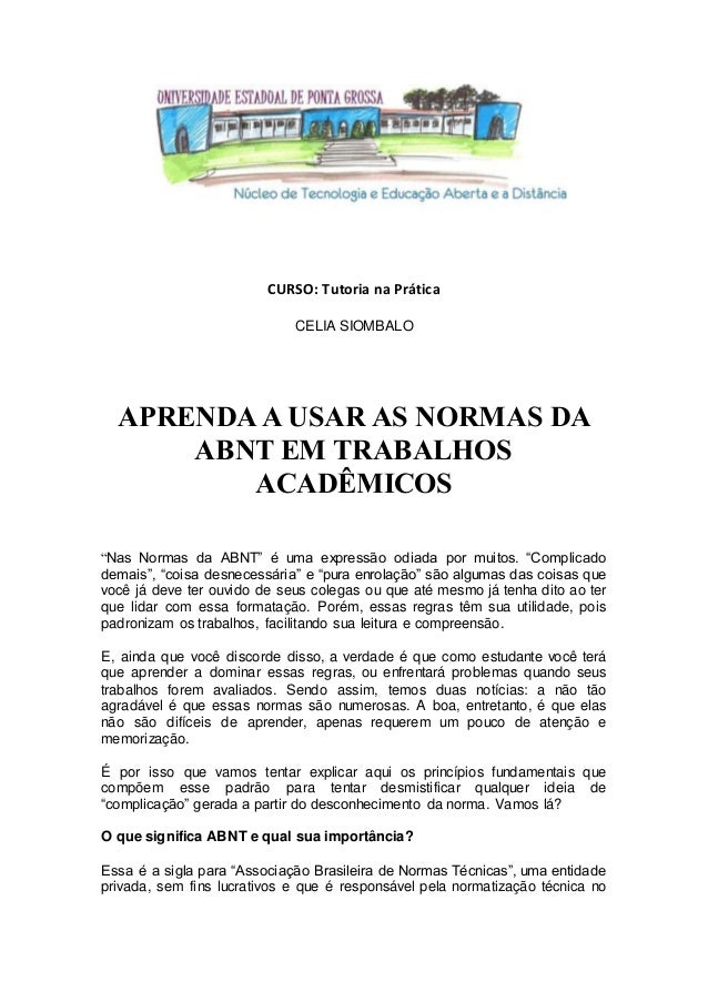 """CURSO: Tutoria na Prática CELIA SIOMBALO APRENDA A USAR AS NORMAS DA ABNT EM TRABALHOS ACADÊMICOS """"Nas Normas da ABNT"""" é u..."""