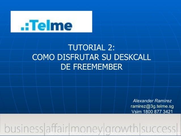 Tutorial 2 Como Utilizar El Deskcall3608888