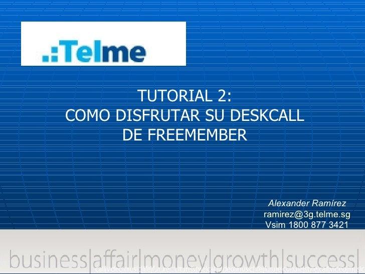 Tutorial 2 Como Utilizar El Deskcall3608