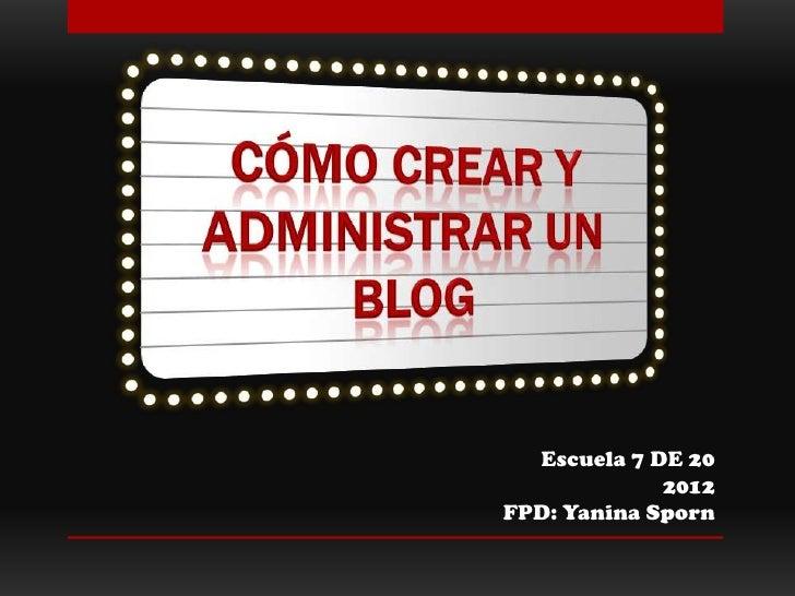 Tutorial   cómo crear y administrar un blog