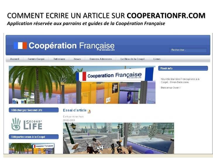 COMMENT ECRIRE UN ARTICLE SUR  COOPERATIONFR.COM Application réservée aux parrains et guides de la Coopération Française