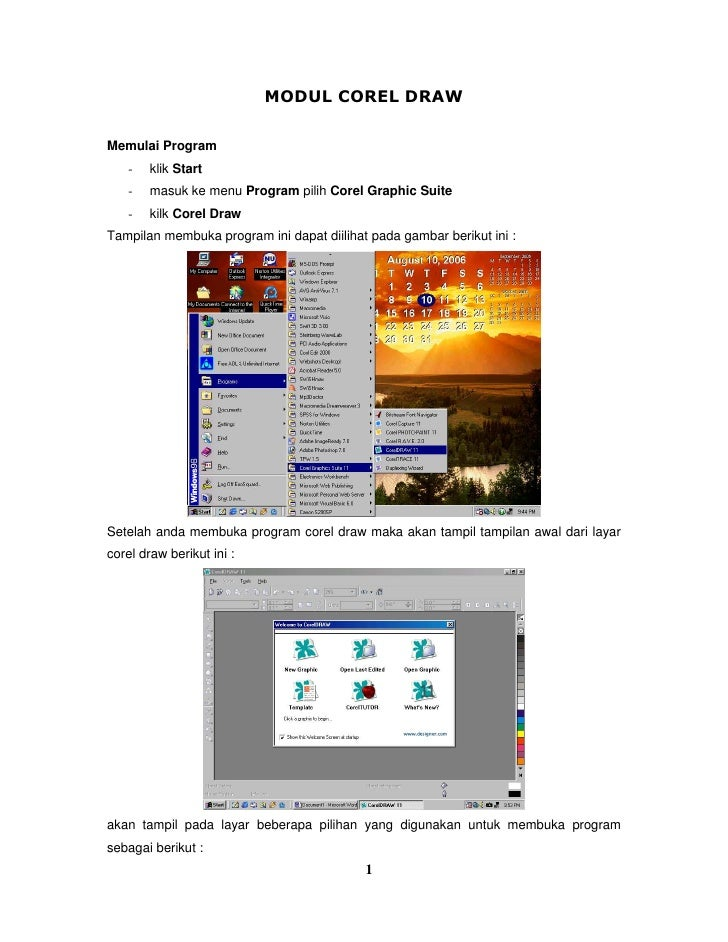MODUL COREL DRAWMemulai Program    -   klik Start    -   masuk ke menu Program pilih Corel Graphic Suite    -   kilk Corel...