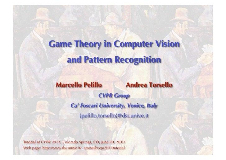 cvpr2011: game theory in CVPR part 1