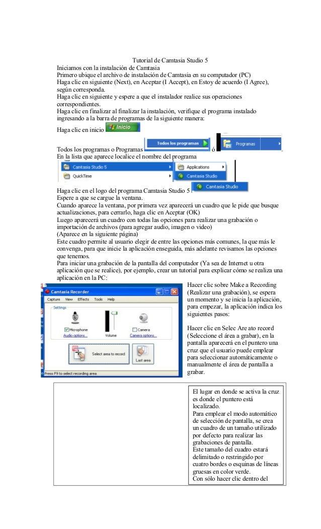 Tutorial de Camtasia Studio 5 Iniciamos con la instalación de Camtasia Primero ubique el archivo de instalación de Camtasi...