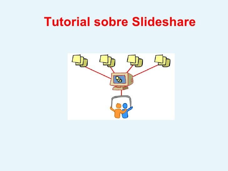 Tutorial sobre Slideshare