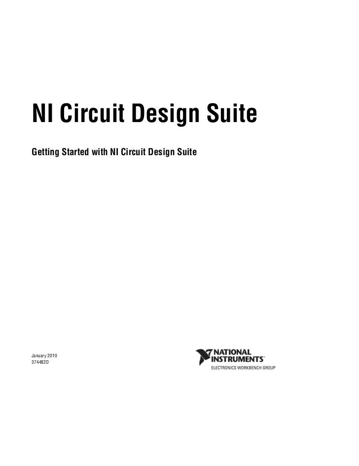 NI Circuit Design SuiteGetting Started with NI Circuit Design SuiteGetting Started witn NI Circuit Design SuiteJanuary 201...