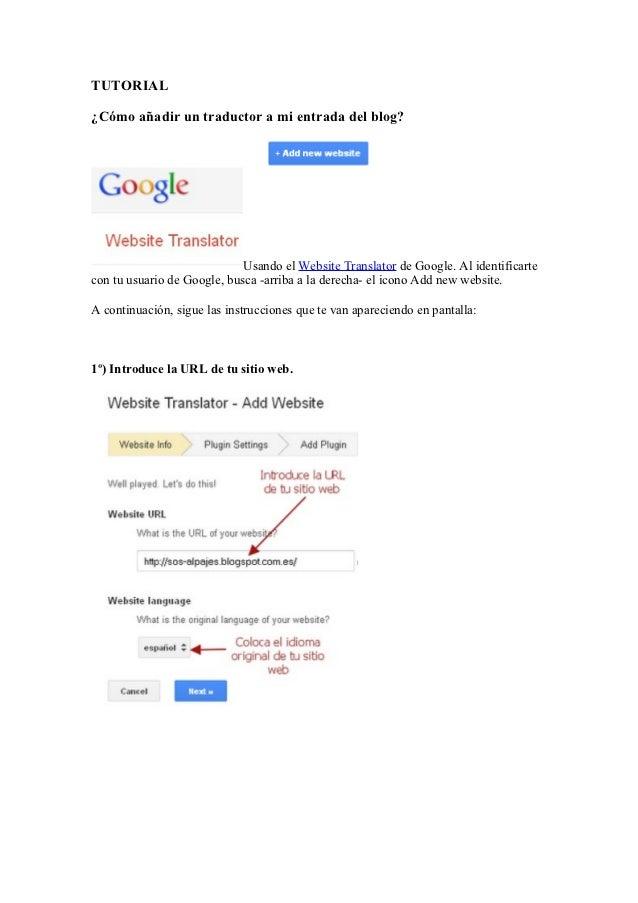 TUTORIAL¿Cómo añadir un traductor a mi entrada del blog?                             Usando el Website Translator de Googl...