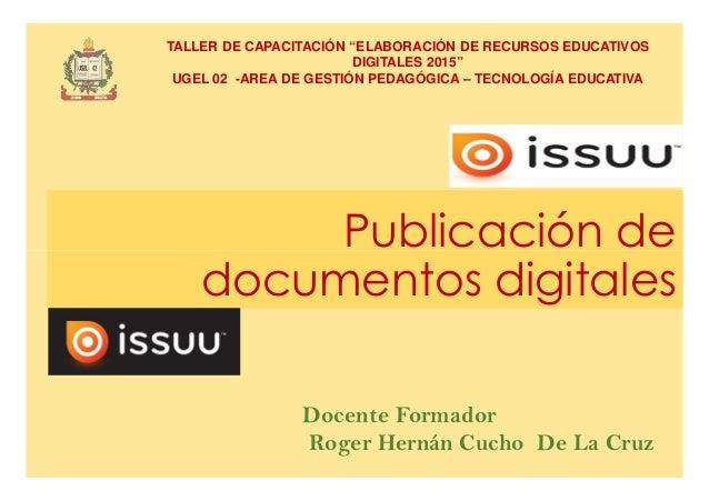 """Publicación de TALLER DE CAPACITACIÓN """"ELABORACIÓN DE RECURSOS EDUCATIVOS DIGITALES 2015"""" UGEL 02 -AREA DE GESTIÓN PEDAGÓG..."""