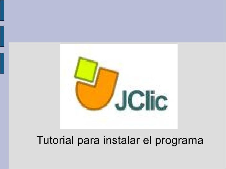 Tutorial para instalar el programa