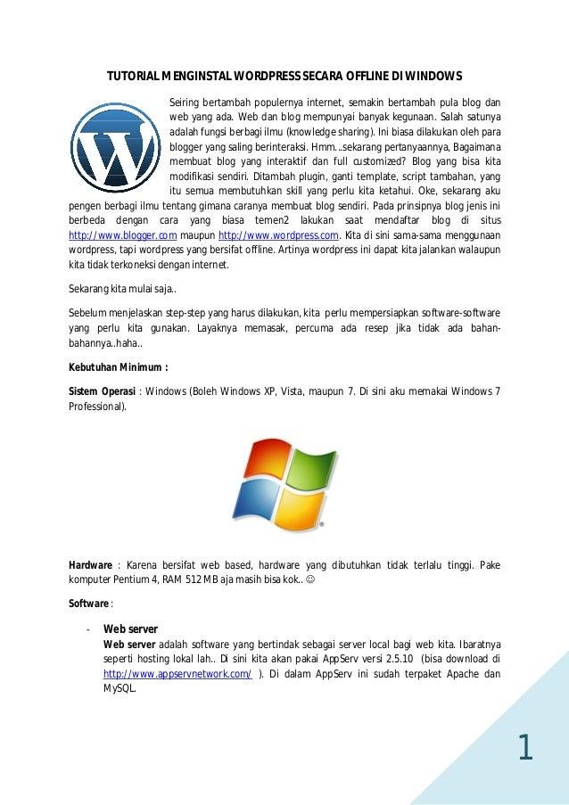 TUTORIAL MENGINSTAL WORDPRESS SECARA OFFLINE DI WINDOWS Seiring bertambah populernya internet, semakin bertambah pula blog...
