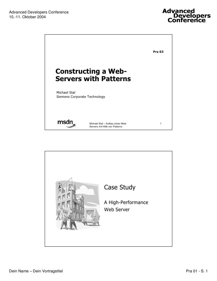 Tutorial on Constructing a Web-Server with Patterns at ADC 2004