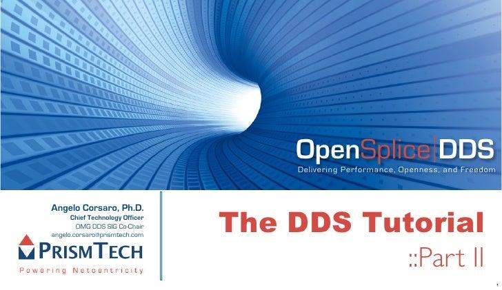 The DDS Tutorial Part II