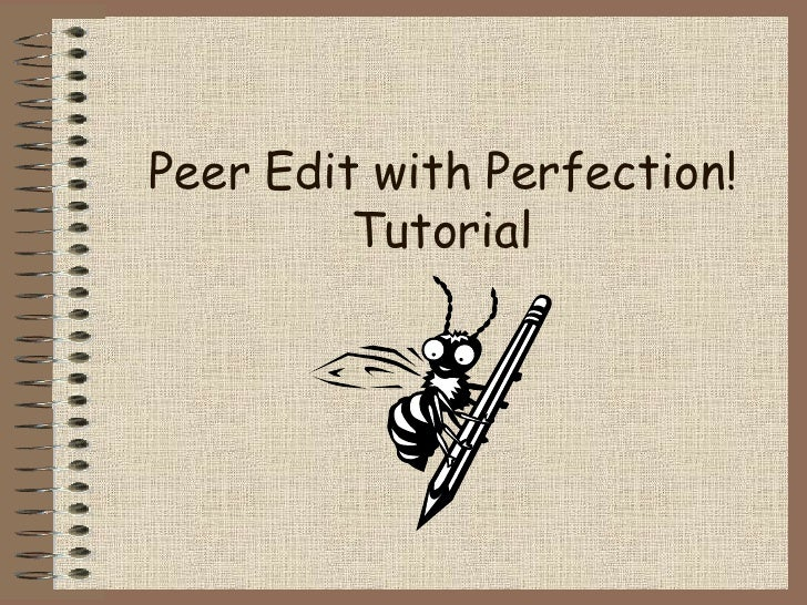 Peer Edit with Perfection! Tutorial