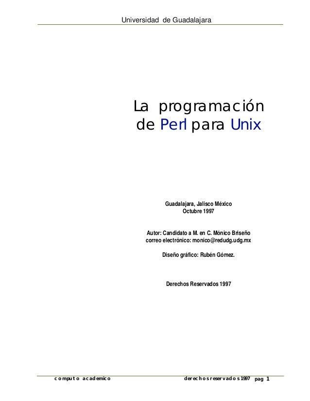 Universidad de Guadalajara                       La programación                       de Perl para Unix                  ...