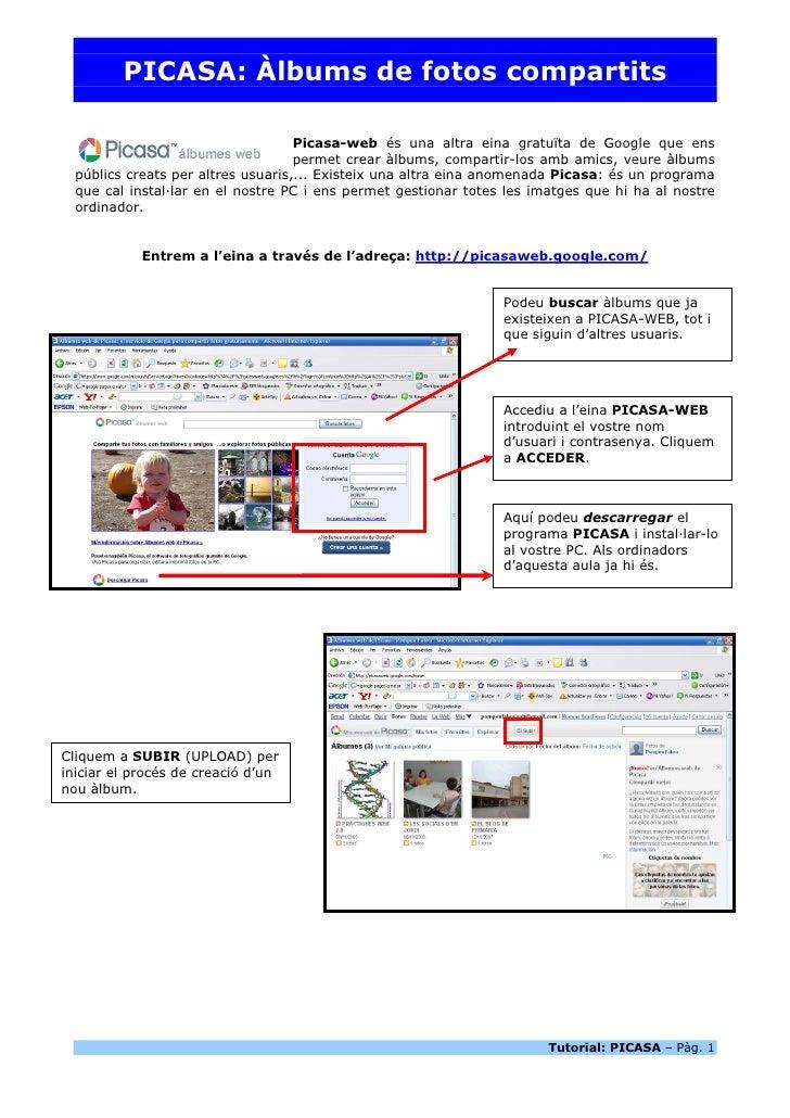 PICASA: Àlbums de fotos compartits                                      Picasa-web és una altra eina gratuïta de Google qu...