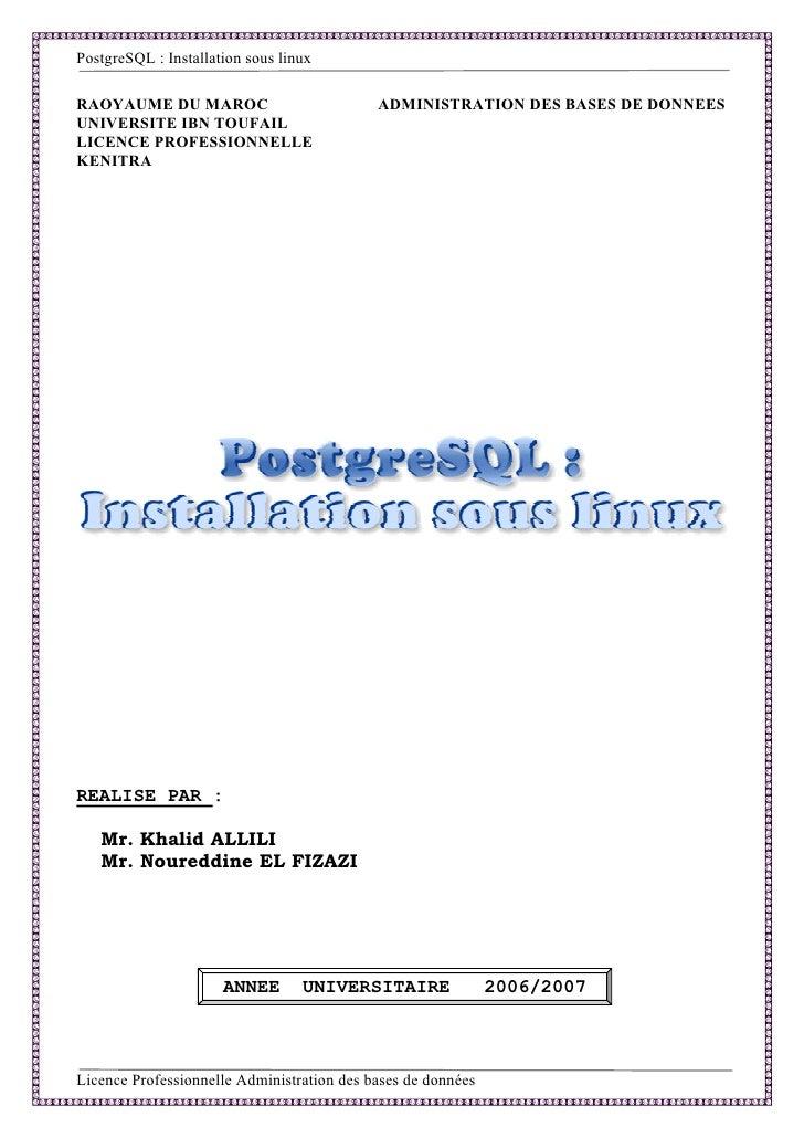 PostgreSQL : Installation sous linux  RAOYAUME DU MAROC                           ADMINISTRATION DES BASES DE DONNEES UNIV...