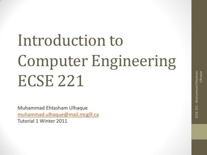 ECSE 221 - Introduction to Computer Engineering - Tutorial 1 - Muhammad Ehtasham Ulhaque