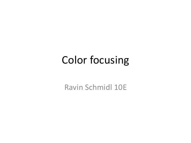 Color Focusing