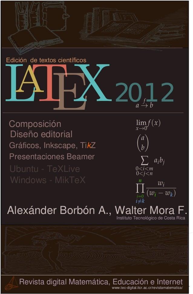Edición de textos científicos  Composición Diseño editorial Gráficos, Inkscape, TikZ Presentaciones Beamer  Alexánder Borb...