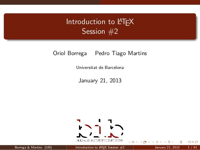 A                             Introduction to LTEX                                  Session #2                         Ori...