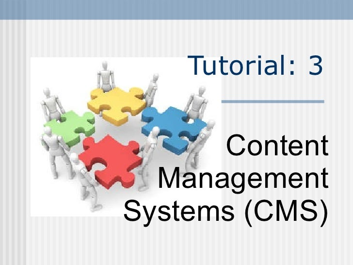 Content Management Systems (CMS) Tutorial: 3