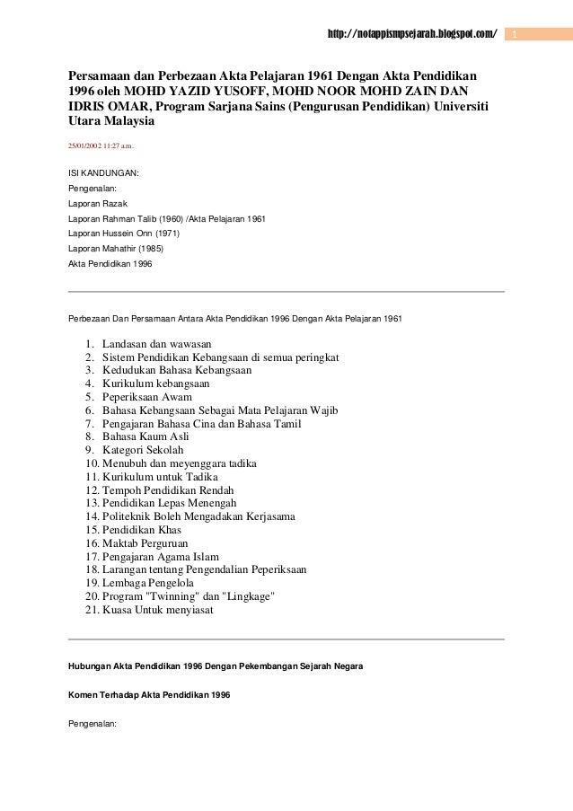 http://notappismpsejarah.blogspot.com/  Persamaan dan Perbezaan Akta Pelajaran 1961 Dengan Akta Pendidikan 1996 oleh MOHD ...