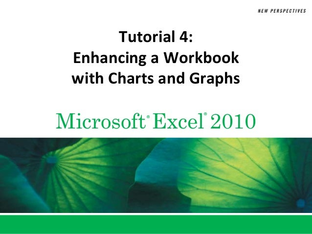 Tutorial 4 Charts and Graphs