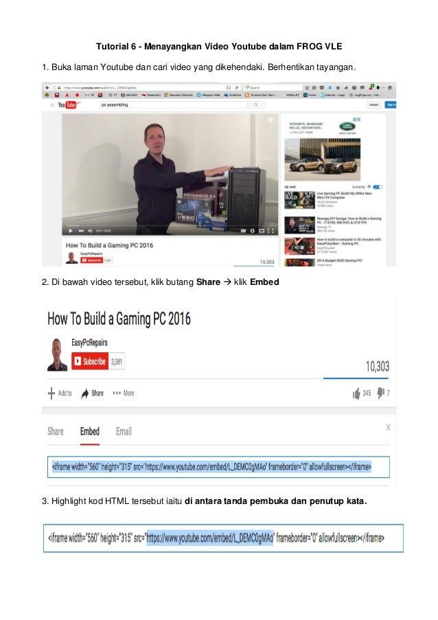 Tutorial 6 - Menayangkan Video Youtube dalam FROG VLE1. Buka laman ...