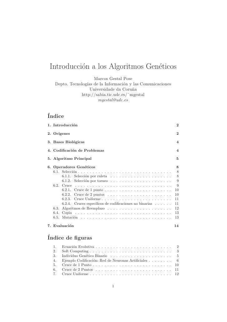 Introducci´n a los Algoritmos Gen´ticos           o                      e                       Marcos Gestal Pose    Dep...