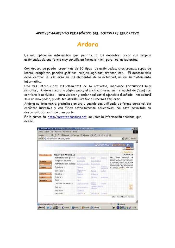 APROVECHAMIENTO PEDAGÓGICO DEL SOFTWARE EDUCATIVO                                      Ardora Es una aplicación informátic...