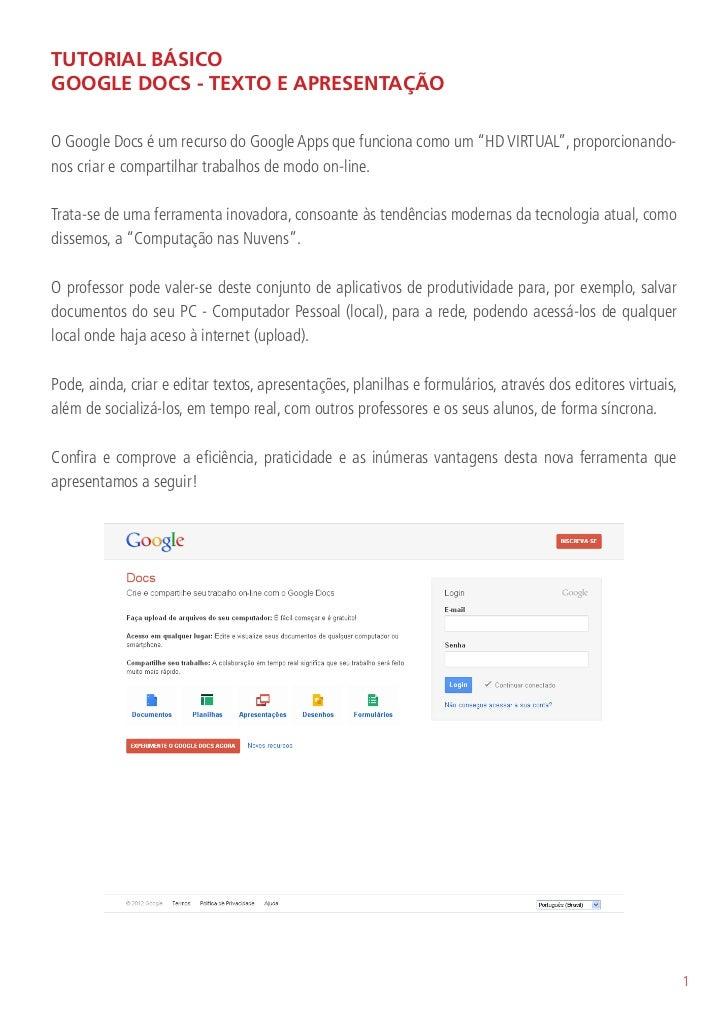 """TUTORIAL BÁSICOGOOGLE DOCS - TEXTO E APRESENTAÇÃOO Google Docs é um recurso do Google Apps que funciona como um """"HD VIRTUA..."""