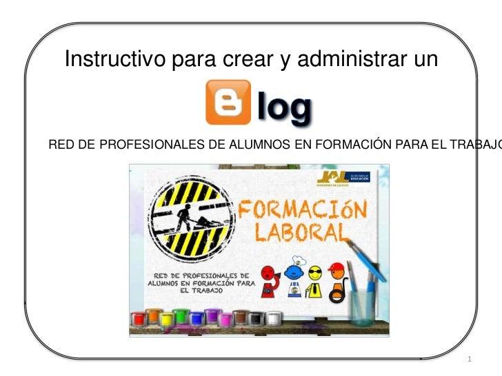Instructivo para crear y administrar unRED DE PROFESIONALES DE ALUMNOS EN FORMACIÓN PARA EL TRABAJO                       ...