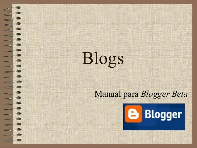 Blogs Manual para Blogger Beta