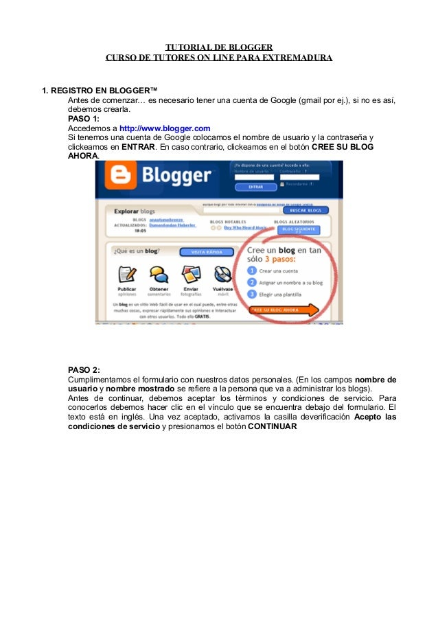TUTORIAL DE BLOGGER                 CURSO DE TUTORES ON LINE PARA EXTREMADURA1. REGISTRO EN BLOGGER™      Antes de comenza...