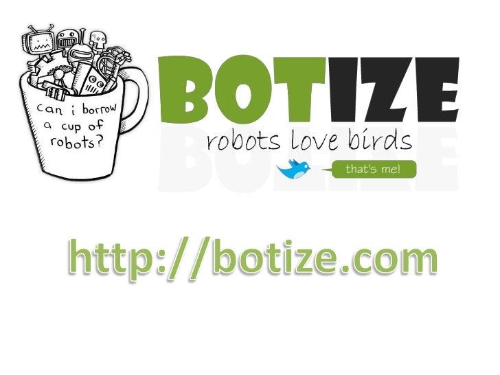 UN breve repaso de Botize
